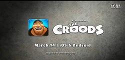 《疯狂原始人》(The Croods)手机游戏预告片曝光