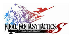 战棋大作《最终幻想战略版S》日版抢先上线